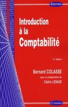 Couverture du livre « Introduction à la comptabilité (11e édition) » de Bernard Colasse et Cedric Lesage aux éditions Economica