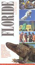 Couverture du livre « Floride » de Sandrine Gayet et Pascale Beroujon aux éditions La Manufacture