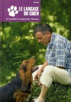 Couverture du livre « Le langage du chien » de Valeria Rossi aux éditions De Vecchi