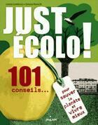 Couverture du livre « Just écolo ! » de Lorena Lombroso et Simona Pareschi aux éditions Milan
