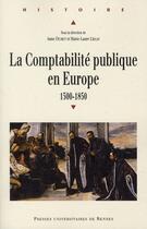 Couverture du livre « La comptabilité publique en europe » de Anne Dubet et Marie-Laure Legay aux éditions Pu De Rennes