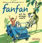 Couverture du livre « Fanfan et le singe vert » de Pierre Probst aux éditions Triomphe
