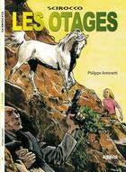 Couverture du livre « Scirocco, les otages » de Philippe Antonetti aux éditions Albiana