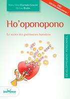 Couverture du livre « Ho'oponopono » de Luc Bodin et Maria-Elisa Hurtado-Graciet aux éditions Jouvence
