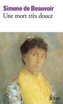Couverture du livre « Une mort très douce » de Simone De Beauvoir aux éditions Gallimard