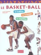 Couverture du livre « Le Basket-Ball » de Lucien Legrand et Michel Rat aux éditions Milan