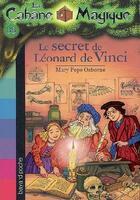 Couverture du livre « La cabane magique T.33 ; le secret de Léonard de Vinci » de Mary Pope Osborne aux éditions Bayard Jeunesse
