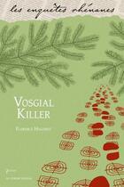 Couverture du livre « Vosgial killer » de Florence Hugodot aux éditions Le Verger