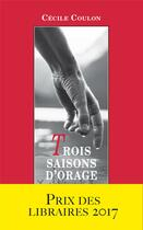 Couverture du livre « Trois saisons d'orage » de Cecile Coulon aux éditions Viviane Hamy