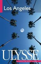Couverture du livre « Los Angeles (2e édition) » de Collectif aux éditions Ulysse