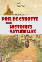 Couverture du livre « Poil de carotte ; histoires naturelles » de Jules Renard aux éditions Ink Book