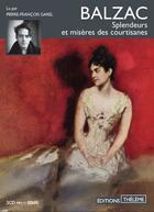 Couverture du livre « Splendeurs et miseres des courtisanes - vol1 » de Honoré De Balzac aux éditions Theleme