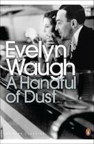 Couverture du livre « A HANDFUL OF DUST » de Evelyn Waugh aux éditions Penguin Books Uk