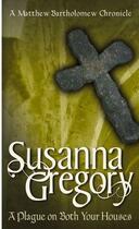 Couverture du livre « A Plague on Both Your Houses » de Gregory Susanna aux éditions Little Brown Book Group Digital