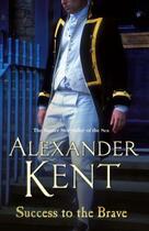 Couverture du livre « Success to the Brave » de Alexander Kent aux éditions Random House Digital
