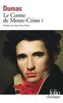 Couverture du livre « Le comte de Monte Cristo t.1 » de Alexandre Dumas aux éditions Folio