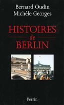 Couverture du livre « Histoire De Berlin » de Bernard Oudin et Michele Georges aux éditions Perrin