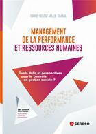 Couverture du livre « Management de la performance et ressources humaines ; quels défis et perspectives pour le contrôle de gestion sociale ? » de Marie-Helene Millie-Timbal aux éditions Gereso