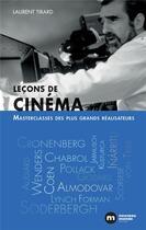 Couverture du livre « Leçons de cinéma ; masterclasses des plus grands réalisateurs » de Laurent Tirard aux éditions Nouveau Monde