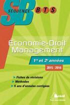 Couverture du livre « Séquence BTS ; économie-droit, management » de Patrick Simon aux éditions Breal
