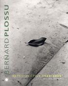 Couverture du livre « Bernard plossu ; rétrospective, 1963-2006 » de Mora-G aux éditions Des Deux Terres