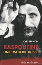 Couverture du livre « Raspoutine » de Yves Ternon aux éditions Andre Versaille