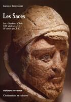 Couverture du livre « Les saces ; les nomades blancs d'asie » de Iaroslav Lebedynsky aux éditions Errance