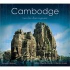 Couverture du livre « Cambodge ; les clés d'un royaume » de Sebastien Braquet aux éditions Pages Du Monde