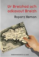 Couverture du livre « Ur breizhad oc'h adkavout breizh » de Roparz Hemon aux éditions Al Lanv