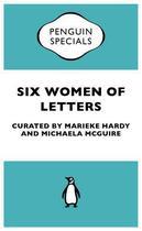 Couverture du livre « Six Women of Letters: Penguin Specials » de Mcguire Michaela aux éditions Penguin Books Ltd Digital