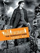 Couverture du livre « The Bad Tuesdays 4: The Nonsuch King » de Benjamin J. Myers aux éditions Orion Digital