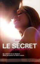 Couverture du livre « Jeux dangereux t.2 ; le secret » de Emma Hart aux éditions Black Moon