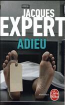 Couverture du livre « Adieu » de Jacques Expert aux éditions Lgf