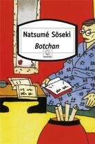 Couverture du livre « Botchan » de Soseki Natsume aux éditions Motifs