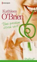 Couverture du livre « Une passion citron vert » de Kathleen O'Brien aux éditions Harlequin