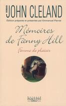 Couverture du livre « Mémoires de Fanny Hill ; femme de plaisir » de John Cleland aux éditions Bernard Pascuito