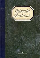 Couverture du livre « Cuisinière bretonne » de Sonia Ezgulian aux éditions Les Cuisinieres