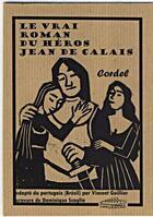 Couverture du livre « Le véritable roman de Jean de Calais » de Vincent Guillier et Dominique Scaglia aux éditions Les Aretes