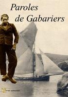 Couverture du livre « Paroles de Gabariers » de Yann Riou aux éditions Yoran Embanner