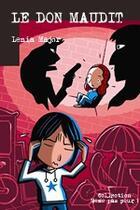 Couverture du livre « Le don maudit » de Lenia Major aux éditions Mic Mac Editions