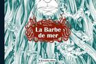 Couverture du livre « La barbe de mer » de Nancy Pena aux éditions Scutella