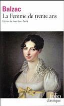 Couverture du livre « La femme de trente ans » de Honoré De Balzac aux éditions Gallimard