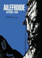 Couverture du livre « Ailefroide ; altitude 3954 » de Jean-Marc Rochette et Olivier Bocquet aux éditions Casterman