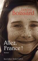 Couverture du livre « Allez, france ! » de Janine Boissard aux éditions Robert Laffont