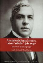 Couverture du livre « Aristides de Sousa Mendes, héros