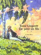 Couverture du livre « De père en fils » de Tomi Ungerer aux éditions La Nuee Bleue