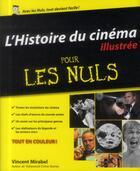 Couverture du livre « L'histoire du cinéma illustrée pour les nuls » de Vincent Mirabel aux éditions First