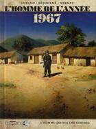 Couverture du livre « L'homme de l'année T.4 ; 1967, l'homme qui tua Che Guevara » de Wilfrid Lupano et Gael Sejourne aux éditions Delcourt