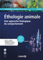 Couverture du livre « Éthologie animale ; une approche biologique du comportement (2e édition) » de Frederic Levy et Anne-Sophie Darmaillacq aux éditions De Boeck Superieur
