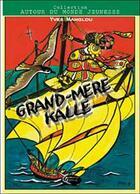 Couverture du livre « Grand-mère Kalle » de Yves Manglou aux éditions Orphie